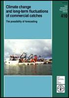 FAO. 2001. Climate Change and long-term fluctuation of commercial catches:the possibility of forecasting