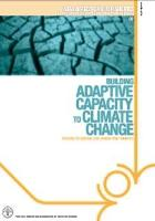 FAO. 2007. Building Adaptive Capacity to Climate Change. In New Directions in fisheries, 8, 16