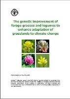 FAO. 2008. The genetic improvement of forage grasses and legumes to enhace adaptation of grasslands in climate change