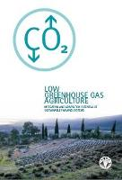 FAO. 2009. Low Greenhouse Gas Agriculture. Mitigation and adaptation potential of sustainable farming systems