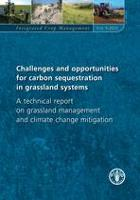Integrated Crop Management Vol. 9 - 2010 - Challenges and opportunities for carbon sequestration in grassland systems