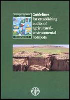 FAO. 2003. Guidelines for establishing audits of Agricultural-Environmental hotspots