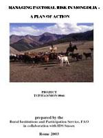 FAO. 2003. Managing Pastoral Risk in Mongolia- A Plan Action