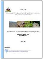 FAO. 2007. Good Practices for Hazard Risk Management in Agriculture Summary Report-Haiti Project Phase I