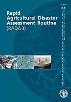 FAO. 2008. Rapid Agricultural Disaster Assessment Routine (RADAR)