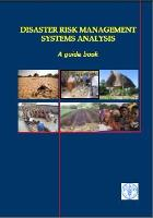 FAO. 2008. Disaster Risk Management Systems analysis. A guide book