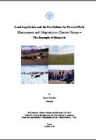 Anna Schulze. 2009. Land Legislation and the Possibilities for Pastoral Risk Management and Adaptation to Climate Change – The Example of Mongolia