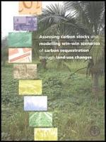 FAO. 2004. Assesing carbon stocks and modelling win-win scenarios of carbon sequestration through land-use changes