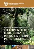 FAO issues summary report on the international online conference on the Economics of Climate Change Mitigation Options in the Forest Sector