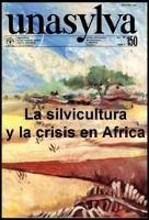 Unasylva - No. 150 - La silvicultura y la crisis en Africa
