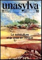 Unasylva - No. 150 - La sylviculture et la crise en Afrique