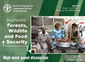 Inseparable: Forests, Wildlife and Food Security