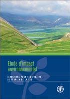Etude d'impact environmental: Directive pour les projects de terrain de la FAO