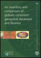 No 19 - An inventory and comparison of globally consistent geospatial databases and libraries, Geo-Spatial Data and Information , 2005