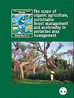 No 18 - The scope of organic agriculture, sustainable forest management and ecoforestry in protected area management , 2005