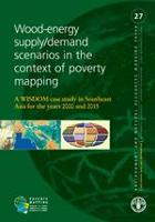 No 27 - Wood-energy supply/demand scenarios in the context of poverty mapping , 2007
