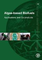 No 44 - Algae-based biofuels: applications and co-products