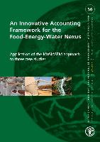 An Innovative Accounting Framework for the Food-Energy-Water Nexus