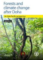 Forests and climate change after Doha-An Asia-Pacific perspective