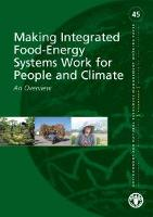 Making Integrated Food Energy Systems work for People and Climate