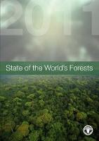 State of the World's Forests. 2011