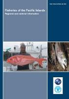 Fisheries of the Pacific Islands: regional and national information