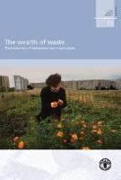 "The Water Report No. 35 ""Wealth of Waste: the economics of wastewater use in agriculture"""