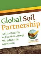 The Global Soil Partnership for Food Security and Climate Change Mitigation and Adaptation