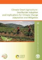 Climate Smart Agriculture: Smallholder Adoption and Implications for Climate Change Adaptation and Mitigation