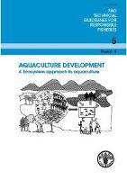 Aquaculture development. 4. Ecosystem approach to aquaculture