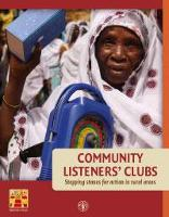 Community listeners' clubs. Stepping stones for action in rural areas