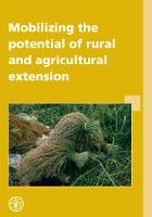 Mobilizing the Potential of Rural and Agricultural Extension