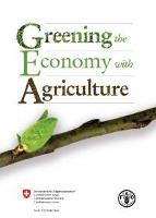 Greening the Economy with Agriculture