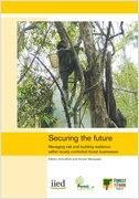 Securing the future: Managing risk and building resilience within locally controlled forest businesses