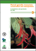 Forest genetic resources conservation and management. Vol. 3: In plantations and genebanks (ex situ)
