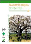 Forest genetic resources conservation and management. Vol. 2: In managed natural forests and protected areas (in situ)