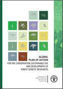 Global Plan of Action for the Conservation, Sustainable Use and Development of Forest Genetic Resources