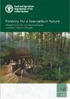 FAO Forestry Paper 177: Forestry for a low-carbon future