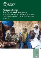 FAO Forestry Paper 181: Climate change for forest policy-makers