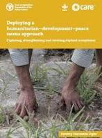 Deploying a humanitarian-development-peace nexus approach: Exploring, strengthening and reviving dryland ecosystems