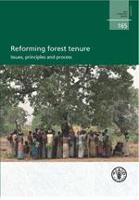 FAO Forestry Paper 165: Reforming forest tenure