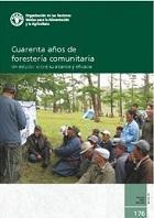 Estudio FAO: Montes 176 Cuarenta años de forestería comunitaria