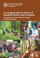 Los bosques para la salud y el bienestar de los seres humanos