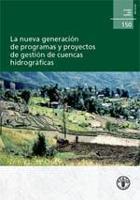 Estudio FAO: Montes 150 La nueva generación de programas y proyectos de gestión de cuencas hidrográficas