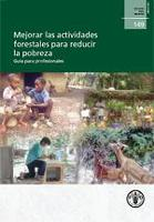 Estudio FAO: Montes 149 Mejorar las actividades forestales para reducir la pobreza