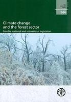 FAO Forestry Paper 144: Climate change and the forestry sector
