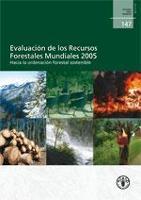 Estudio FAO: Montes 147 Evaluación de los Recursos Forestales Mundiales 2005