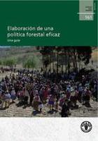 Estudio FAO: Montes 161 Elaboración de una política forestal eficaz. Una guía