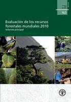Estudio FAO: Montes 163 Evaluación de los recursos forestales mundiales 2010 - Informe principal
