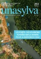 Unasylva 251: Les forêts: des solutions fondées sur la nature pour la gestion de l'eau